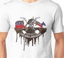 Addicted to Mudslinging Unisex T-Shirt