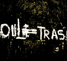Soul is Trash by Dean Gale