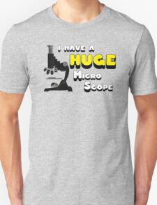 I have a huge MicroScope T-Shirt