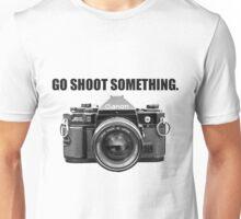 GO SHOOT SOMETHING. (Black Lettering) Unisex T-Shirt