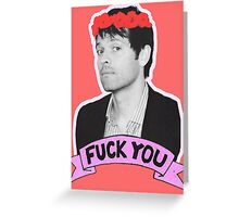 F*** you Misha Collins - 02 Greeting Card