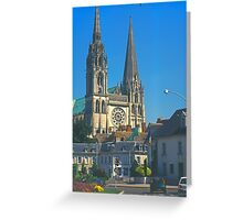 Chartres, Cathedral and Town Greeting Card