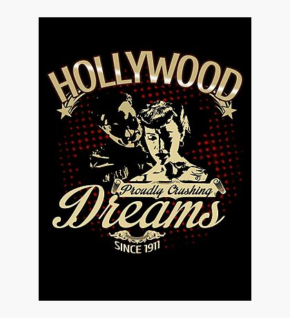 Hollywood Dreams Photographic Print