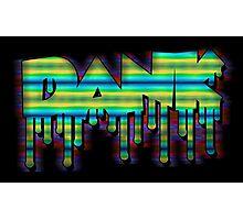 Dank - Motion Blur Photographic Print
