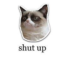 ' shut up ' Grumpy Cat Design by Emoji Mania