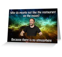 space joke  Greeting Card