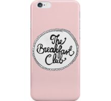 The Breakfast Club  iPhone Case/Skin