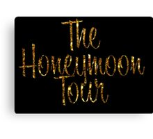 The Honeymoon Tour (Gold Dust Edition) Canvas Print