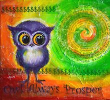 Owl Always Prosper by Agata Lindquist