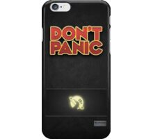 Don't Panic!  iPhone Case/Skin