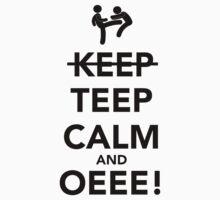 Teep Calm and Oeee! by Viterbo