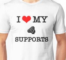 I Love My 4 Supports Unisex T-Shirt