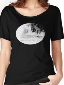 Psychmaster On Being a Sensitive Person Women's Relaxed Fit T-Shirt
