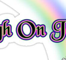 High On Jesus T Shirt Sticker