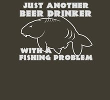 Fishing Problem Unisex T-Shirt