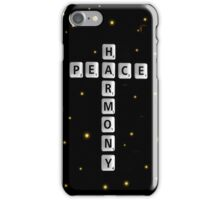 SOLD - PEACE AND HARMONY iPhone Case/Skin