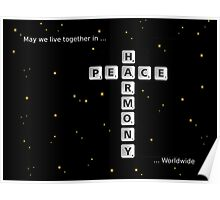 SOLD - PEACE AND HARMONY Poster