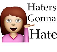Haters Gonna Hate Emoji by jvandoninck