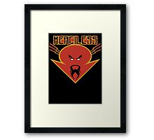 merciless Framed Print