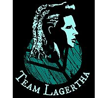 Team Lagertha - Vikings Photographic Print