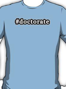 Doctorate - Hashtag - Black & White T-Shirt