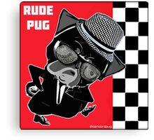 rude pug. Canvas Print