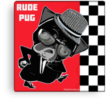rude pug. Canvas Print