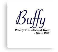 Buffy Since - Dark Canvas Print