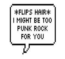 Too Punk Rock Text Bubble by BandMerchCentra