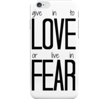 Give in to Love iPhone Case/Skin