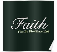 Faith Since - Light Poster