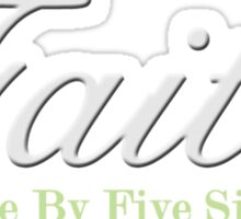 Faith Since - Light Sticker