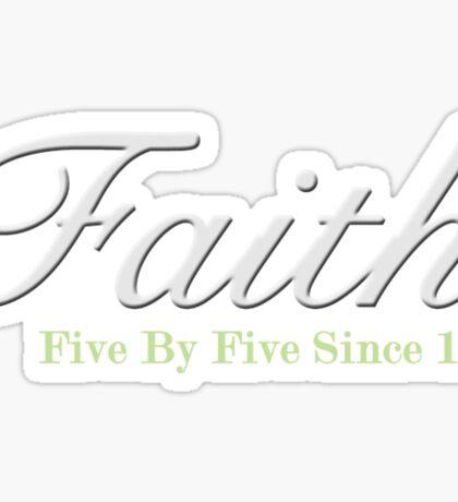 Faith Since - Light Sticker