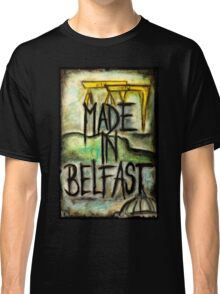 Made in Belfast oil pastel Classic T-Shirt