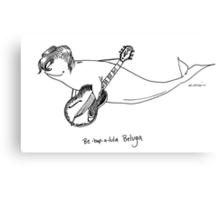Be-Bop-A-Lula Beluga aka Bebopaluga Canvas Print