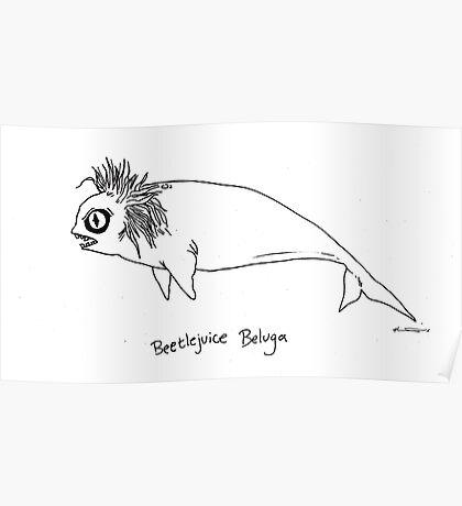 Beetlejuice Beluga Poster
