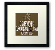 Amazing 'I survived Groundhog Day February 2015' T-shirts, Hoodies, Accessories and Gifts Framed Print