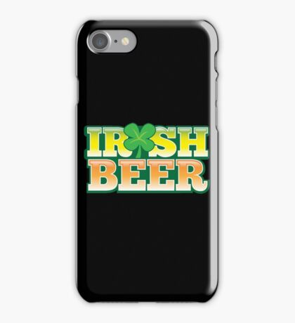 IRISH BEER in green iPhone Case/Skin