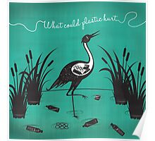 What Could Plastic Hurt? Crane by Sarah Pinc Poster