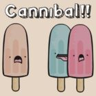 CANNIBAL! by Jess White