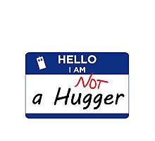 Not a Hugger Photographic Print