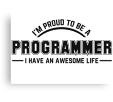 i am proud to be a programmer Canvas Print