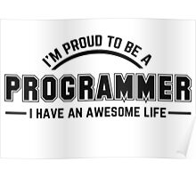 i am proud to be a programmer Poster