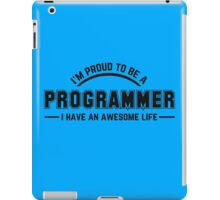 i am proud to be a programmer iPad Case/Skin