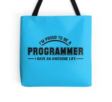 i am proud to be a programmer Tote Bag