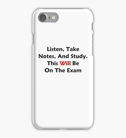 Listen, Take Notes, And Study iPhone Case/Skin