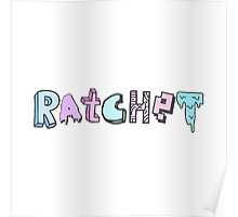 ratchet Poster