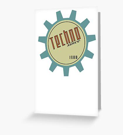 Techno since 1988 Greeting Card