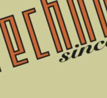 Techno since 1988 Sticker