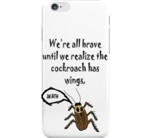 Cockroaches Have Wings! iPhone Case/Skin